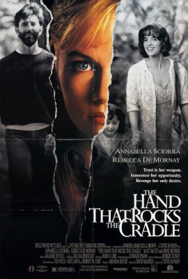 The Hand that Rocks the Cradle - 1992