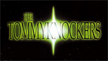 The Tommyknockers - 1993