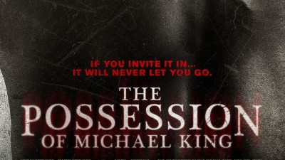 The Possession of Michael King - 2014